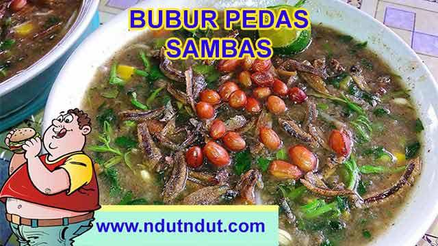 Makanan Kuliner Bubur Pedas Sambas Kalimantan Barat