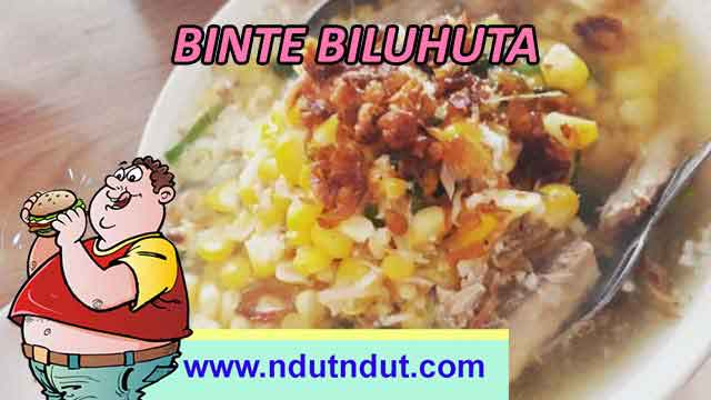Makanan Kuliner Binte Biluhuta | Kuliner Khas Gorontalo